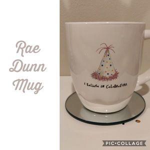 """Rae Dunn """"I believe in Celebrating 🥳 Mug"""